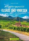 Wandergenuss Elsass und Vogesen