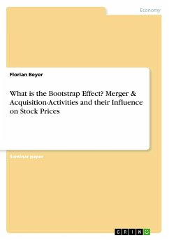 What is the Bootstrap Effect? Merger & Acquisition-Activities and their Influence on Stock Prices