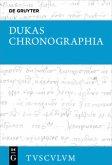Chronographia - Byzantiner und Osmanen im Kampf um die Macht und das Überleben (1341-1462)