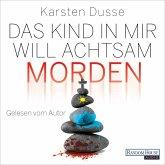 Das Kind in mir will achtsam morden / Achtsam morden Bd.2 (MP3-Download)
