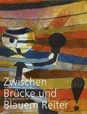 Zwischen Brücke und Blauem Reiter (Mängelexemplar)