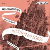 Im Sturm der Echos / Die Spiegelreisende Bd.4 (MP3-Download)