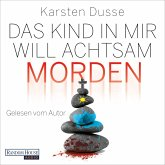 Das Kind in mir will achtsam morden (MP3-Download)