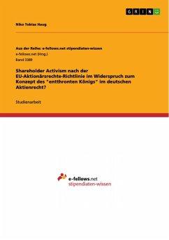 Shareholder Activism nach der EU-Aktionärsrechte-Richtlinie im Widerspruch zum Konzept des