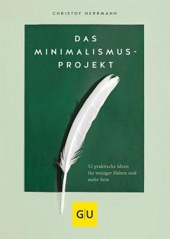 Das Minimalismus-Projekt (eBook, ePUB) - Herrmann, Christof
