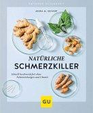 Natürliche Schmerzkiller (eBook, ePUB)