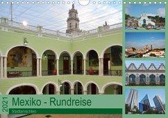 Mexiko - Rundreise (Wandkalender 2021 DIN A4 quer) - Prediger, Rosemarie