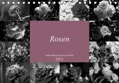 Rosen Melancholie in Schwarz und Weiß 2021 (Tischkalender 2021 DIN A5 quer)