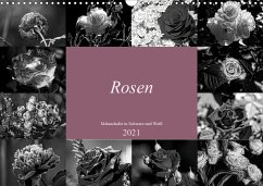 Rosen Melancholie in Schwarz und Weiß 2021 (Wandkalender 2021 DIN A3 quer)