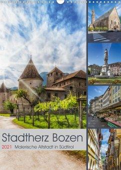 Stadtherz BOZEN (Wandkalender 2021 DIN A3 hoch)