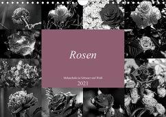 Rosen Melancholie in Schwarz und Weiß 2021 (Wandkalender 2021 DIN A4 quer)