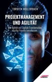 Projektmanagement und Agilität