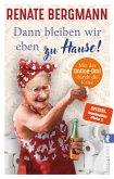 Dann bleiben wir eben zu Hause! / Online-Omi Bd.13