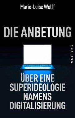 Die Anbetung - Wolff, Marie-Luise