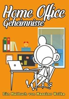 Home Office Geheimnisse