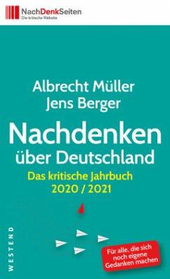 Nachdenken über Deutschland - Müller, Albrecht; Berger, Jens