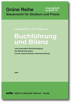 Buchführung und Bilanz. Lösungsheft zur 23. Auflage 2020 - Bolk, Wolfgang;Reiß, Wolfram;Kirchner, Thomas