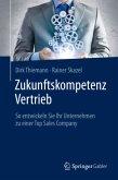 Zukunftskompetenz Vertrieb , m. 1 Buch, m. 1 E-Book