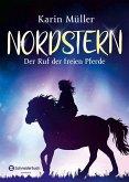 Der Ruf der freien Pferde / Nordstern Bd.1