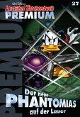Der neue Phantomias auf der Lauer / Lustiges Taschenbuch Premium Bd.27