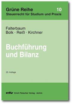Buchführung und Bilanz - Falterbaum, Hermann;Bolk, Wolfgang;Reiß, Wolfram