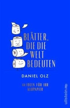 Blätter, die die Welt bedeuten - Olz, Daniel