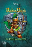 Robin Duck - Mit Pfeil und Bürzel / Disney Enthologien Bd.48