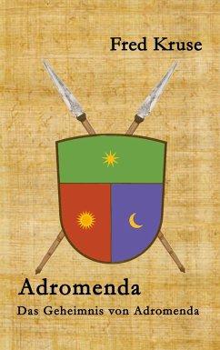 Adromenda - Das Geheimnis von Adromenda (Band 2)