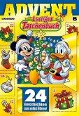 Lustiges Taschenbuch Advent Bd.6