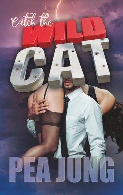 Catch the Wildcat - Jung, Pea
