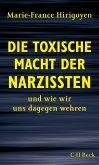 Die toxische Macht der Narzissten (eBook, ePUB)