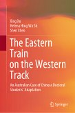 The Eastern Train on the Western Track (eBook, PDF)