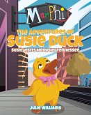 The Adventures Of Susie Duck: Susie Visits Memphis, Tennessee