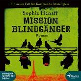 Mission Blindgänger: Ein neuer Fall für das Kommando Abstellgleis (MP3-Download)