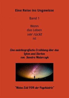 Mit dem Leben hadern- Meine Zeit vor der Psychiatrie (eBook, ePUB) - Mularczyk, Sandra