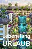 Lebenslang Urlaub (eBook, ePUB)