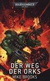 Warhammer 40.000 - Der Weg der Orks