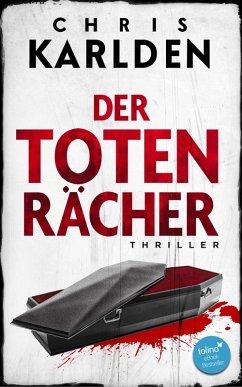 Der Totenrächer: Thriller (eBook, ePUB) - Karlden, Chris