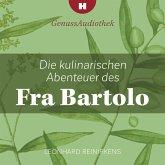 Die kulinarischen Abenteuer des Fra Bartolo (MP3-Download)