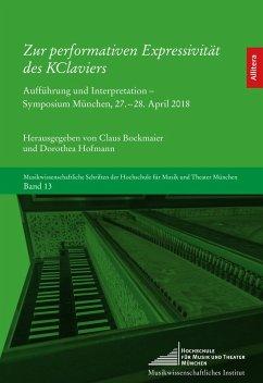 Zur performativen Expressivität des KClaviers (eBook, PDF)