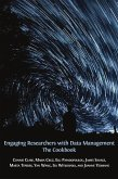 Engaging Researchers with Data Management (eBook, ePUB)