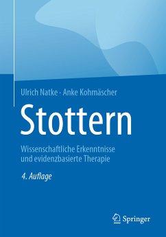 Stottern (eBook, PDF) - Natke, Ulrich; Kohmäscher, Anke