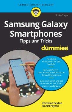 Samsung Galaxy Smartphones Tipps und Tricks für Dummies (eBook, ePUB) - Peyton, Christine; Peyton, Daniel