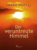 Der veruntreute Himmel (eBook, ePUB)