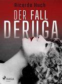 Der Fall Deruga (eBook, ePUB)
