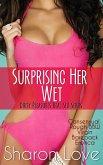 Surprising Her Wet (eBook, ePUB)