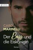 Der Boss und die Eiskönigin (eBook, ePUB)