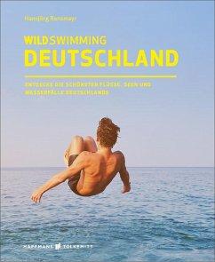 Wild Swimming Deutschland - Ransmayr, Hansjörg
