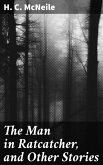 The Man in Ratcatcher, and Other Stories (eBook, ePUB)
