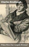 When Were Our Gospels Written? (eBook, ePUB)